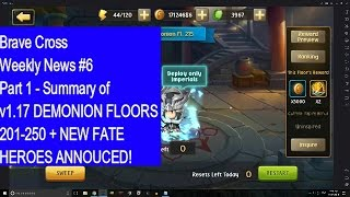 Brave Cross Weekly News #6 part 1 - Summary of v1.17 DEMONION FLOORS 201-250 + NEW FATE HEROES