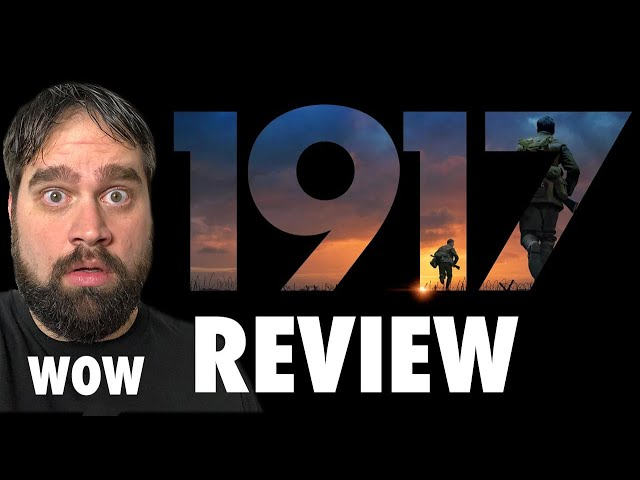 1917 Movie Review - See This Movie!