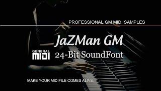 JaZMan GM 24-Bit SoundFont Demo Instruments