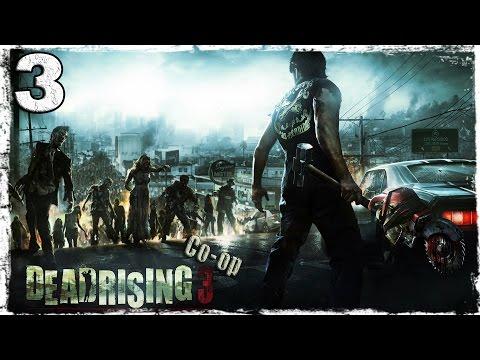 Смотреть прохождение игры [Coop] Dead Rising 3. #3: Замерзший официант.