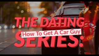 How To Date Car Guys ll Sky Renee