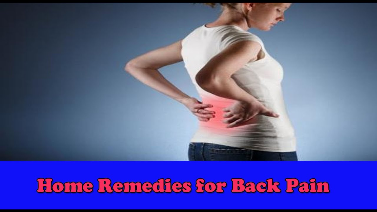 home remedies for back pain home remedies for back backache 30850