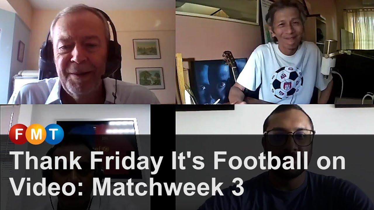 Thank Friday It's Football on Video: Matchweek 3