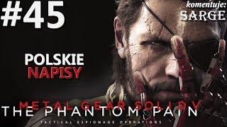 Zagrajmy w Metal Gear Solid 5: The Phantom Pain [napisy PL / 60 fps] odc. 45 - Eli się buntuje