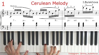 CERULEAN MELODY Very beautiful simple easy piano music Sheets ЛАЗУРНАЯ МЕЛОДИЯ на пианино ноты