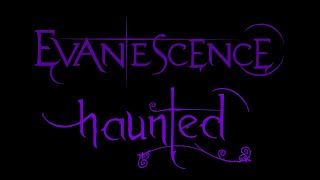 Скачать Evanescence Haunted Lyrics Anywhere But Home