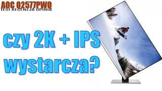 aoc q2577pwq monitor 2k z matrycą ips test recenzja prezentacja