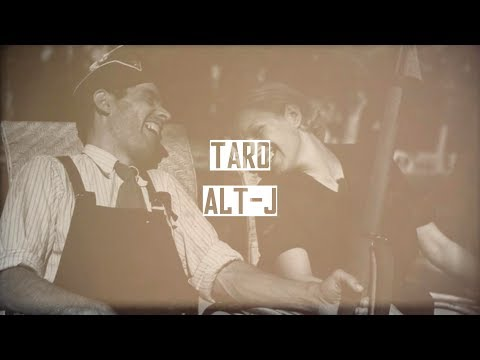 Taro - Alt-J - Lyrics & Explanation