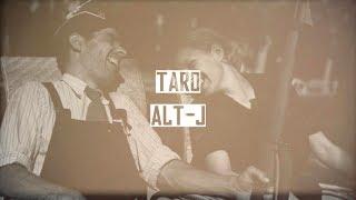 Скачать Taro Alt J Lyrics Explanation