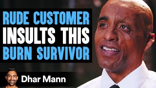 Customer Humiliates Burn Survivor, Then Instantly Regrets His Decision | Dhar Mann