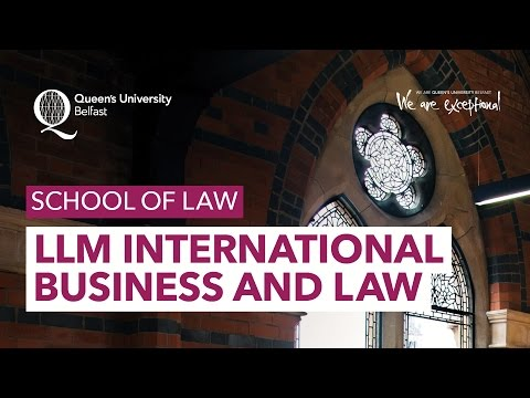LLM International Business and Law - School of Law