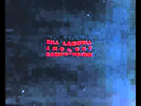 "Bill Laswell with DXT - ""Tangier Space Draft"""