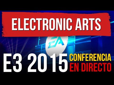 E3 2015: CONFERENCIA DE ELECTRONIC ARTS EN DIRECTO
