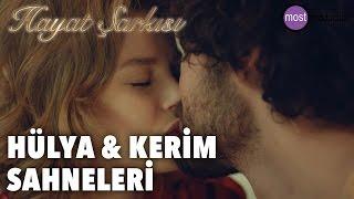 Hayat Şarkısı - Hülya & Kerim Sahneleri (HÜLKER)