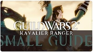 #109 ★ Waldläufer Build [Der Kavalier] - GUILD WARS 2