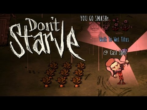 Don't Starve RPG: Hero In The Dark (Part 1 - Pig Planting Perfection)