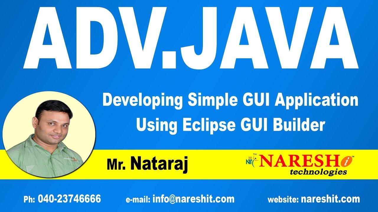 Developing simple gui application using eclipse gui builder developing simple gui application using eclipse gui builder advanced java tutorial mr nataraj baditri Gallery