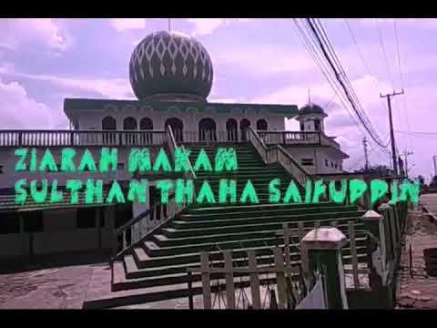 Makam Sultan Thaha Saifuddin Di Muara Tebo Youtube