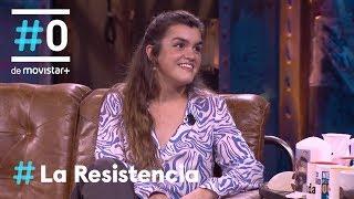 LA RESISTENCIA - Entrevista a Amaia | #LaResistencia 04.06.2019