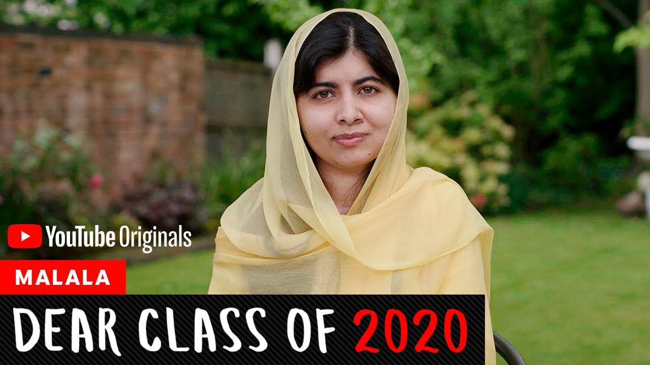 Malala's Address To The Class Of 2020