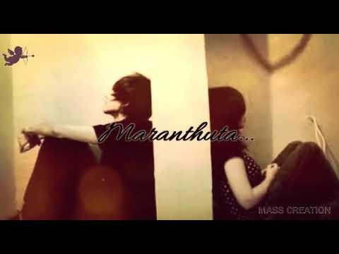 Maranthuta pirinjuta song for whatsapp status