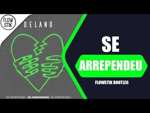 Mc Delano - Se Arrependeu Flowstik Bootleg