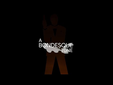 A Bondesque Tune - A Fanmade Fictional Bond Title Sequence & Title Song