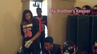 "F.T. Built2Last Locker Room Culture 2 ""My Brothers Keeper"""