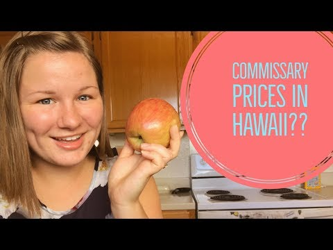 Commissary Prices in Hawaii??