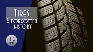 Where the Rubber Meets the Road: A Brief History of Tires