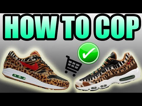 How To Get The ATMOS X NIKE AIR MAX ANIMAL PACK ! | Atmos Air Max 1 / Atmos Air Max 95