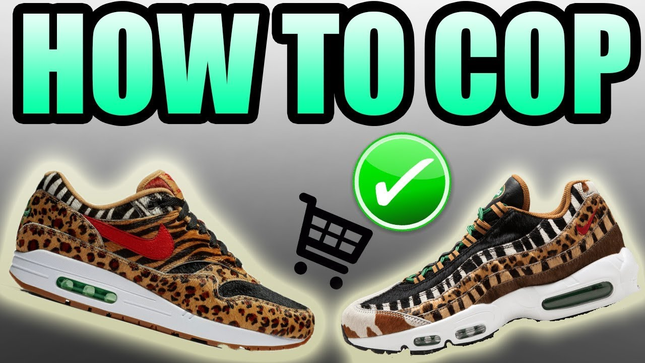 innovative design d89a7 e8404 How To Get The ATMOS X NIKE AIR MAX ANIMAL PACK ! | Atmos Air Max 1 / Atmos  Air Max 95