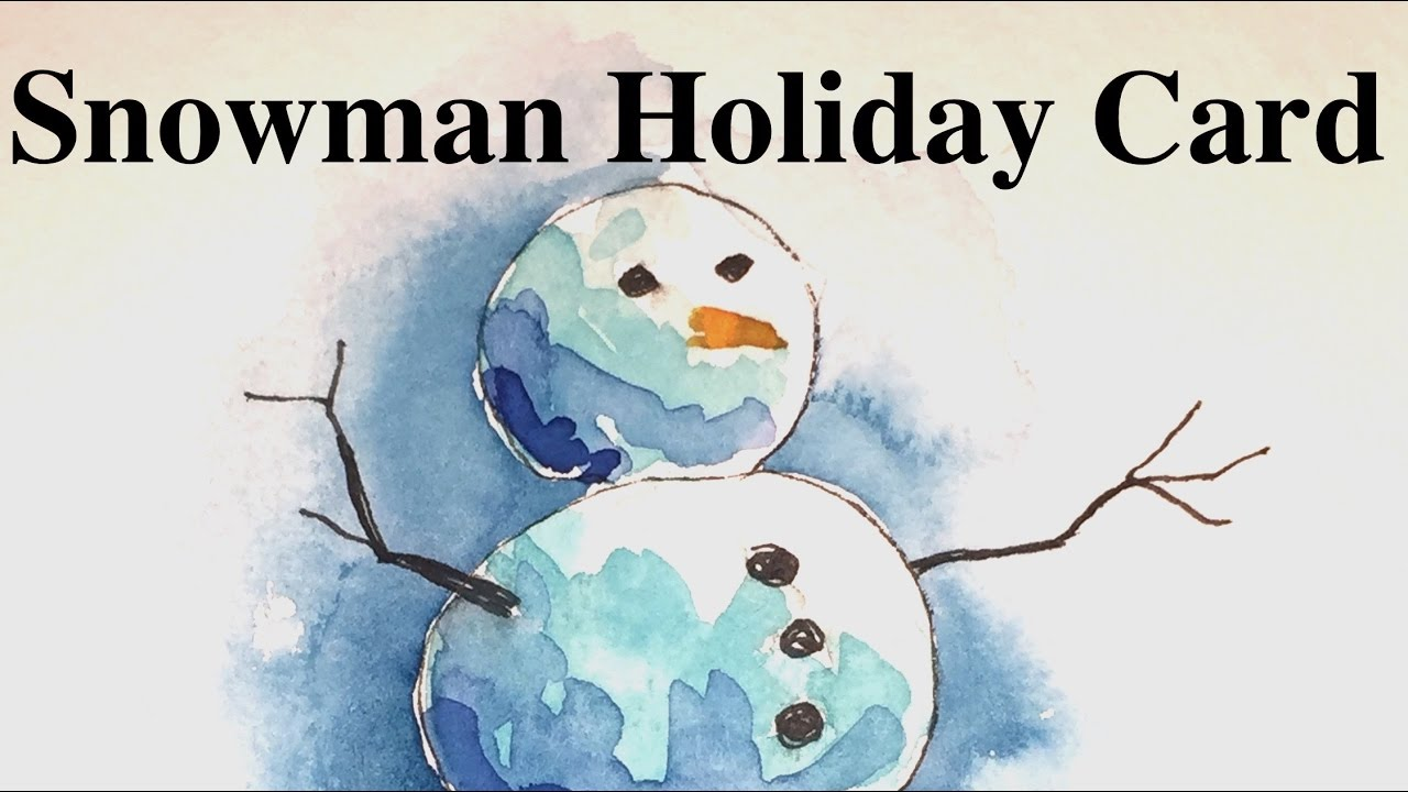 How to paint a Snowman Holiday Card in Watercolor Tutorial - YouTube