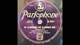 My Blackbirds Are Bluebirds Now - Eddie Gross-Bart