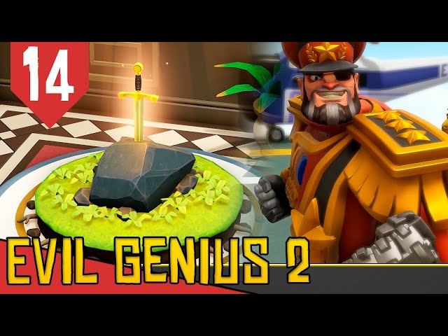 Roubando a EXCALIBUR! - Evil Genius 2 Ivan Vermelho #14 [Gameplay PT-BR]