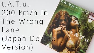 Скачать T A T U Тату 200 Km H In The Wrong Lane Japan Deluxe Edition Unboxing