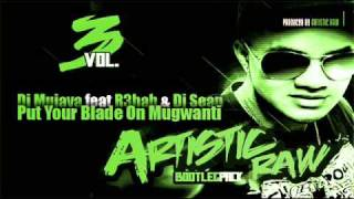 Dj Mujava ft R3hab & Dj Sean John - Put Your Blade On Mugwanti