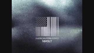 16 Volt - American Porn Song