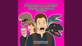Jurassic World Fallen Kingdom the Musical