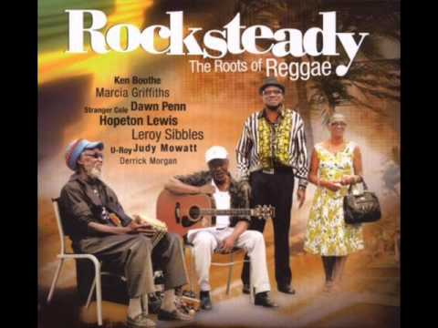 Rocksteady - The Roots of Reggae (Full Album)