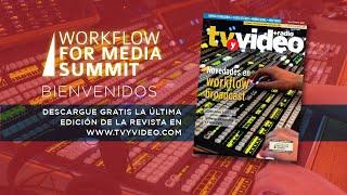 Workflow for Media Summit - Bienvenida