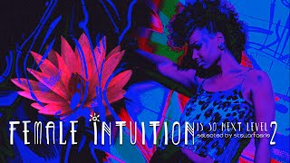 Female Intuition Is So Next Level Mix 2