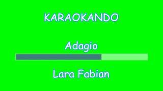 Karaoke Italiano - Adagio - Lara Fabian - Albinoni ( Testo Ita )