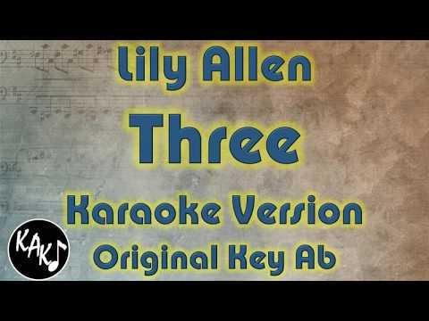 Lily Allen - Three Karaoke Lyrics Cover Instrumental Original Key Ab