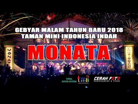 MONATA FULL ALBUM TAHUN BARU 2018 LIVE TMII JAKARTA