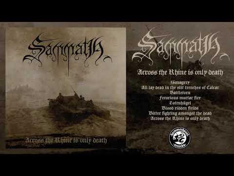 Sammath - Across The Rhine Is Only Death (Full Album Stream) Mp3