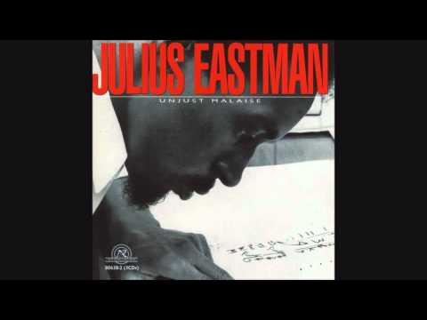 Julius Eastman - Unjust Malaise (full album)