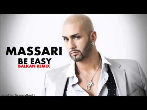 Massari - Be Easy !BALKAN REMIX! prod by SkennyBeatz