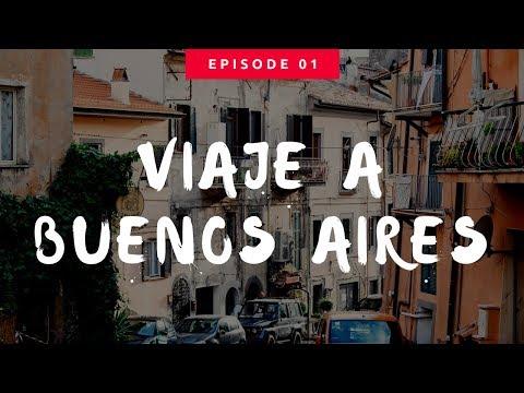 Viaje a Buenos Aires   Vlog Episode #1