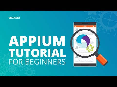 Appium Tutorial For Beginners | Appium For Mobile App Testing | Install & Configure Appium | Eudreka